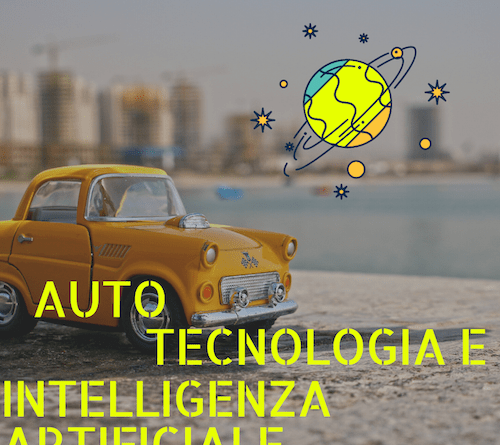 Tecnologia e auto. l'Intelligenza Artificiale